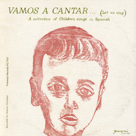 Vamos a Cantar  Let Us Sing  A Collection of Children's Songs in Spanish (1960)  CD