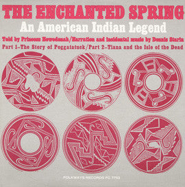 The Enchanted Spring  An American Indian Legend (1966)  Princess Nowedonah CD
