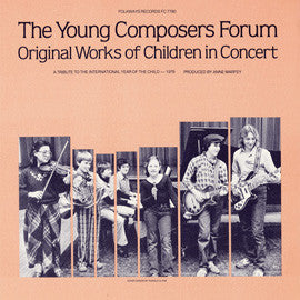 The Young Composers Forum  Original Works of Children in Concert (1979) CD