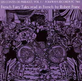 Contes de Perrault, Vol. 1: French Fairy Tales Read in French by Robert Franc CD