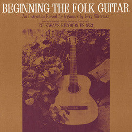 Jerry Silverman  Beginning Folk Guitar, An Instruction Record for Beginners (1964) CD