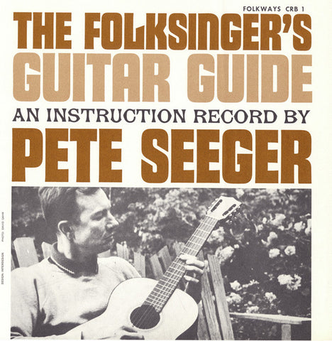 Pete Seeger  The Folksinger's Guitar Guide Vol. 1, An Instruction Record (1955) CD