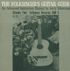 Jerry Silverman  The Folksinger's Guitar Guide Vol. 2, An Instruction Record (1964) CD