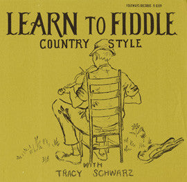 Tracy Schwarz  Learn to Fiddle Country Style (1965) CD
