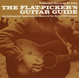 Jerry Silverman  The Flat-Picker's Guitar Guide, An Advanced Instruction Record (1966) CD