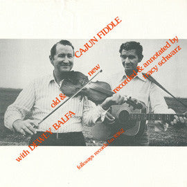 Dewey Balfa  Cajun Fiddle, Old and New  Instruction (1977) CD