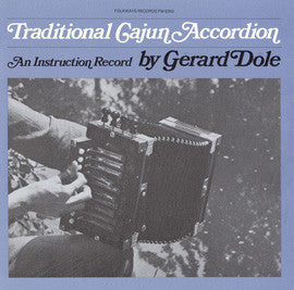 Gerard Dole   Cajun Accordian, Old and New, Vol. 1  Instruction (1977) CD