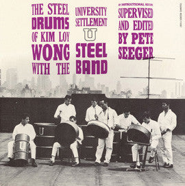 The Steel Drums of Kim Loy Wong (1961)  CD