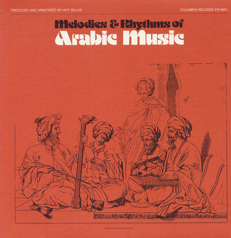 Melodies and Rhythms of Arabic Music (1981)  CD
