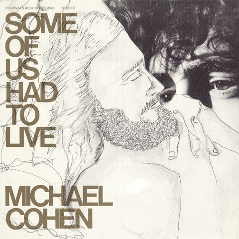 Michael Cohen  Some of Us Had to Live (1976) CD