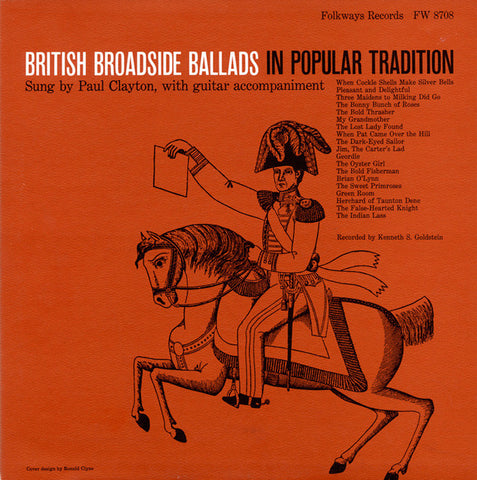 Paul Clayton  British Broadside Ballads in Popular Tradition (1957) CD