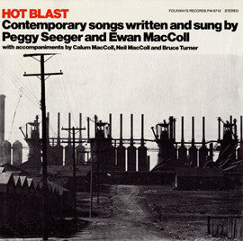 Hot Blast (1978)  Ewan MacColl and Peggy Seeger CD