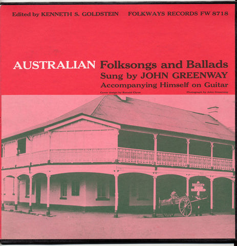 Australian Folksongs and Ballads (1959)  John Greenway CD