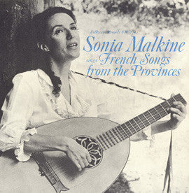 Sonia Malkine Sings French Songs from the Provinces (1966)  CD
