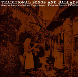 Traditional Songs and Ballads (1964)  Ewan MacColl and Peggy Seeger CD