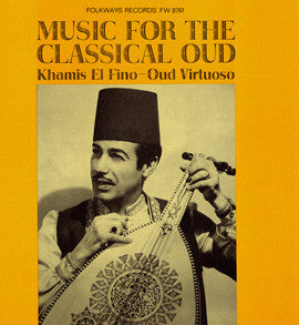 Khamis El Fino  Music for the Classical Oud (1964) CD