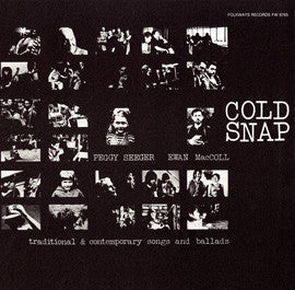 Cold Snap (1978)  Ewan MacColl and Peggy Seeger CD
