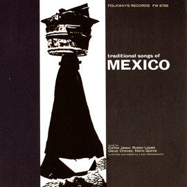 Traditional Songs of Mexico (1968)  CD