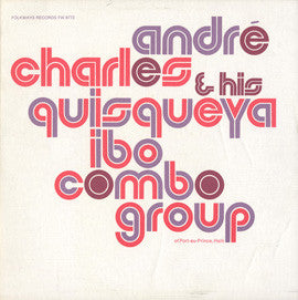 Andre Charles and His Quisqueya Ibo Combo Group (1975)  CD
