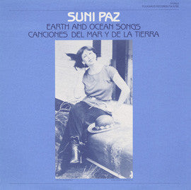 Earth and Ocean Songs  Canciones Del Mar y De La Tierra (1982)  Suni Paz CD