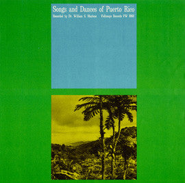 Songs and Dances of Puerto Rico (1956)  CD