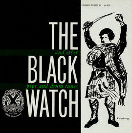The Black Watch and Other Pipe and Drum Tunes (1957)  CD