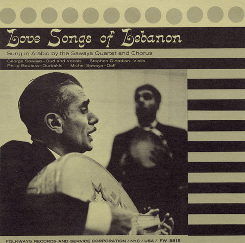 Love Songs of Lebanon (1957)  Sawaya Quartet and Chorus CD