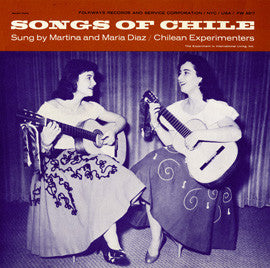 Songs of Chile (1957)  Martina and Maria Diaz CD