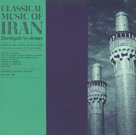 Classical Music of Iran, Vol. 1: The Dastgah Systems CD