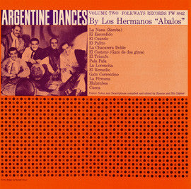 Argentine Dances, Vol. 2  Traditional Dances of Argentina (1958)  The Abalos Brothers CD