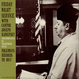 Friday Night Service (1962)  Cantor Y. Kanefsky CD