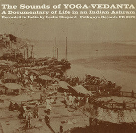 The Sounds of Yoga-Vedanta  A Documentary of Life in an Indian Ashram (1962) CD