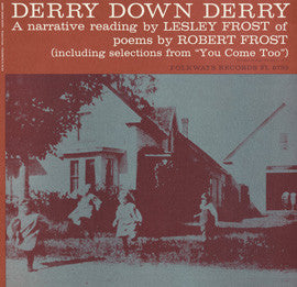 Derry Down Derry: A Narrative Reading by Lesley Frost of Poems by Robert Frost CD