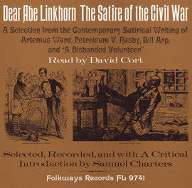 Dear Abe Linkhorn: The Satire of the Civil War CD
