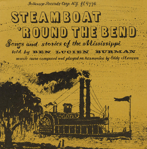 Ben Lucien Burman  Steamboat 'Round the Bend, Songs and Stories of the Mississippi (1956) CD