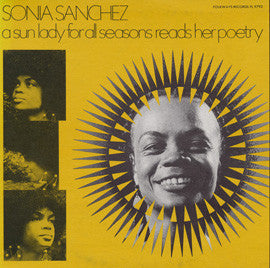 Sonia Sanchez: A Sun Lady for All Seasons Reads Her Poetry CD