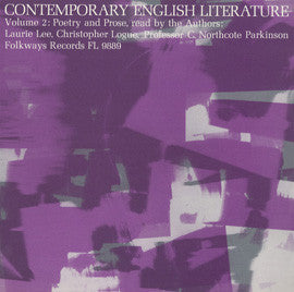 Contemporary English Literature, Vol. 2: Poetry and Prose of Laurie Lee, Christopher Logue, and C. Northcote Parkinson CD
