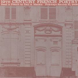 19th Century French Poetry: Read in French by Paul A. Mankin CD