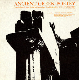 Ancient Greek Poetry - Tragedy, Comedy, Lyric, Elegiac and Iambic Poetry: Read in Greek by John F.C. Richards CD