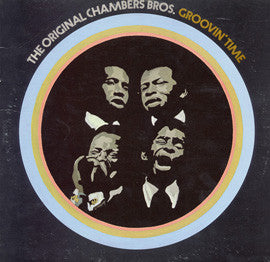 Groovin' Time (1968)  Chambers Brothers CD