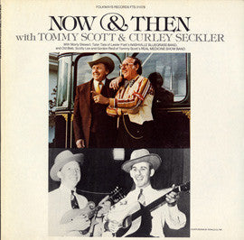 Tommy Scott and Curley Seckler with Marty Stuart  Now and Then (1980) CD