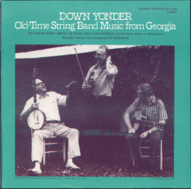 American Folk Anthologies  Down Yonder, Old Time String Band Music from Georgia with Gordon Tanner, Smokey Joe Miller, Uncle John Patterson (1982) CD