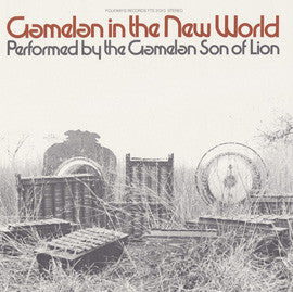 The Gamelan Son of Lion  Gamelan in the New World, Vol. 1 (1979) CD