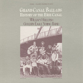 Golden Eagle String Band  Grand Canal Ballads, History of the Erie Canal (1981) CD