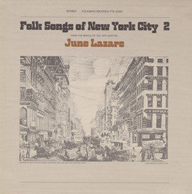 June Lazare  Folk Songs of New York City, Vol. 2 (1981) CD