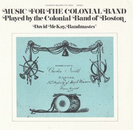 American Folk Anthologies  The Colonial Band of Boston (1976) CD