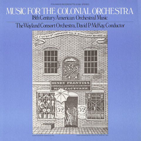Music for the Colonial Orchestra  The Wayland Consort Orchestra (1978) CD