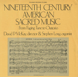 The Isaiah Thomas Singers:  Nineteenth Century American Sacred Music (1980) CD