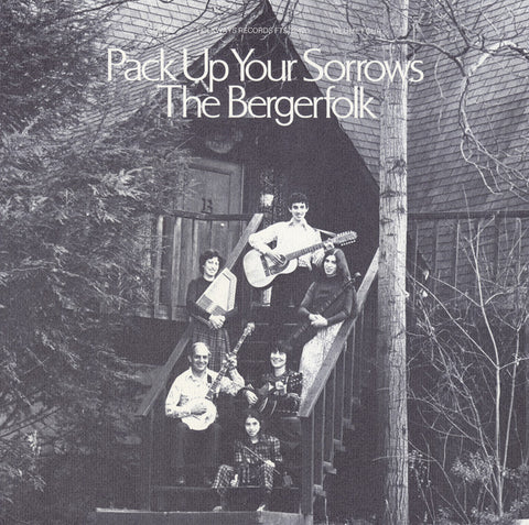 Bergerfolk  Vol. 4, Pack Up Your Sorrows (1978) CD