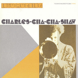 Into the Morning (1976)  Charles Cha-Cha Shaw CD